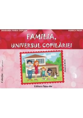 FAMILIA, UNIVERSUL COPILĂRIEI