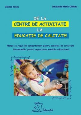 DE LA CENTRE DE ACTIVITATE LA EDUCATIE DE CALITATE