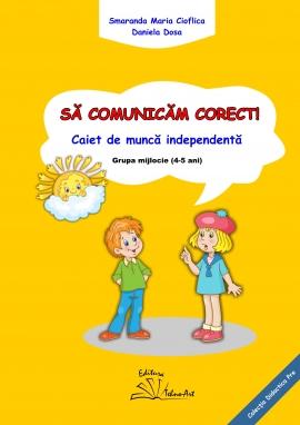 SĂ COMUNICĂM CORECT!