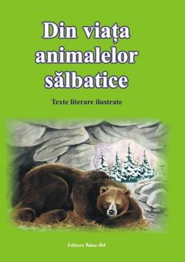 Din viata animalelor salbatice