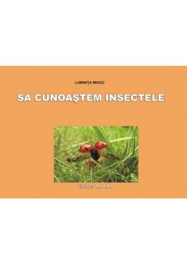 Sa cunoastem insectele