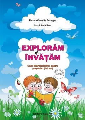 Exploram si invatam (4-5 ani)