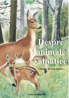 DESPRE ANIMALE SĂLBATICE