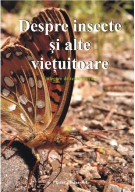 Despre insecte si alte vietuitoare