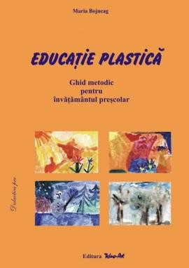 EDUCAŢIE PLASTICĂ